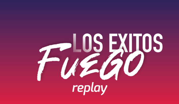 Fuego Los Exitos Replay